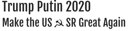 Make the USSR Great Again